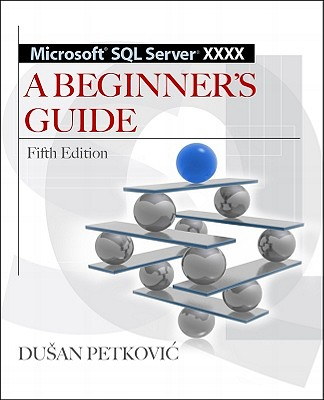 Microsoft SQL Server Xxxx By Petkovic, Dusan